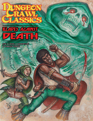 Dungeon Crawl Classics RPG: Blades Against Death 74 Dungeon Crawl Classics