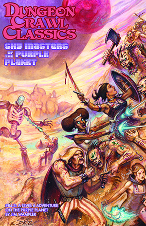 Dungeon Crawl Classics 84.3: Sky Masters of the Purple Planet (T.O.S.) -  Goodman Games