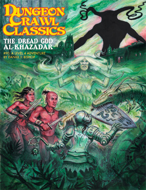 Dungeon Crawl Classics 90 : The Dread God of Al-Khazadar (T.O.S.) -  Goodman Games