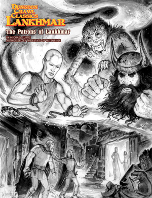 Lankhmar: Patrons of Lankhmar: Dungeon Crawl Classics -  Goodman Games
