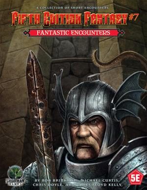 Fifth Edition Fantasy 7: Fantastic Encounters (T.O.S.) -  Goodman Games