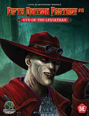 Fifth Edition Fantasy 8: Eye of the Leviathan  (T.O.S.) -  Goodman Games