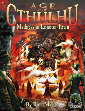 Age of Cthulhu 2 : Madness in London Town (T.O.S.) -  Goodman Games